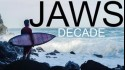 Jaws - Decade Swell