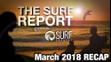 The Surf Report | March 2018 - Presented by The Surf Channel