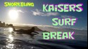 Snorkeling Kaisers Surf Break