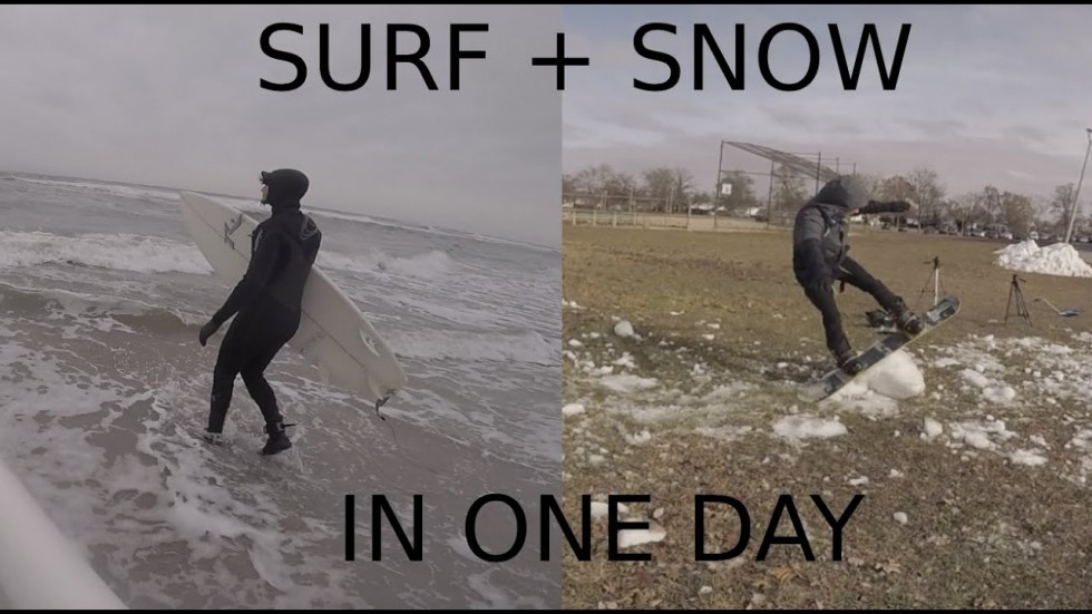 SURFING AND SNOWBOARDING IN THE SAME DAY